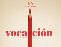 Dossier: La (segunda) vocación / The other talent