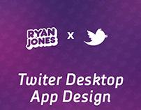 Twitter Desktop App Design