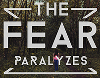the fear paralyzes