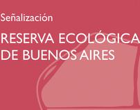 Señalización Reserva Ecológica de Buenos Aires