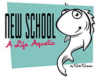 New School - A Life Aquatic