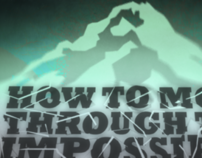How To Move Through The Impossible