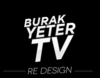Burakyeter.tv - Site Redesign