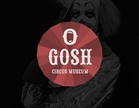 O Gosh - Circus Museum