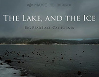 """The Lake, and the Ice"" Landscape Documentary Short"