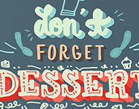 Don't Forget Dessert