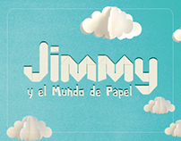 Jimmy y el mundo de papel