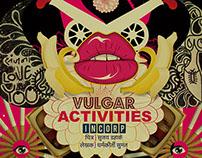 ~ Vulgar Activities ~