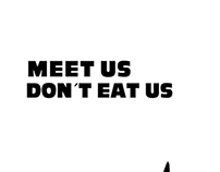 Meet us don´t eat us (2013)