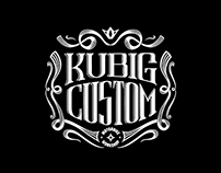 Kubig Custom