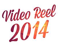 Video Reel - 2014