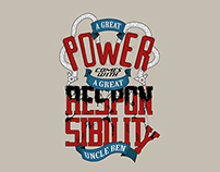 A GREAT POWER COMES WITH A GREAT RESPONSIBILITY