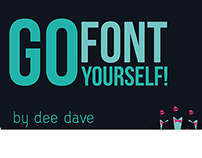 Go Font Yourself!