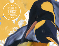 Believe in Trust Penguins - Ilustração Digital