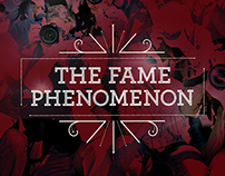 The Fame Phenomenon