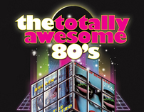 The Totally Awesome 80's