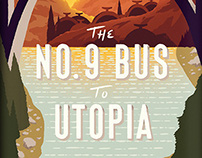 The No. 9 Bus to Utopia