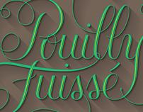 Pouilly Fuissé Lettering