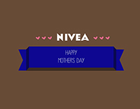 NIVEA banners for the Mother's DAy (school project)