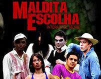 2008 - Evil Choice - Interactive Trash Movie