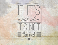 If it's not ok,it's not the end. Poster