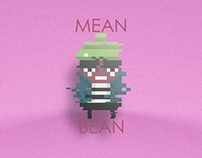 MEAN BEAN 360 Pixel Art