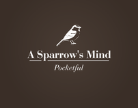 Pocketful - A Sparrow's Mind