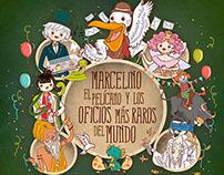 Marcelino el pelícano y los oficios más raros del mundo