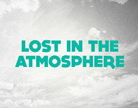 Lost In The Atmosphere
