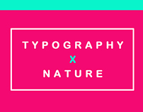 Typography x Nature