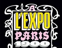 Lettering - À l'Expo Paris 1900