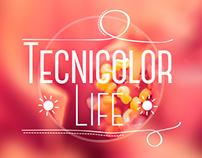 Tecnicolor Life