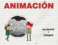 """""""La Caja Ronca"""""""