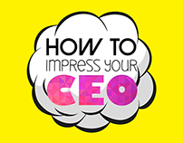 How To Impress Your CEO