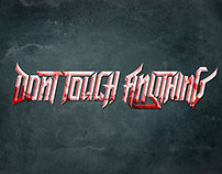 Dont' Touch Anything :: DTA - Logo Typography