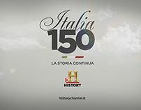HISTORY CHANNEL // Italia 150