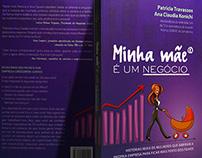 Livro MINHA MÃE É UM NEGÓCIO