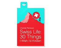 Cover design for Swiss Life: 30 Things I Wish I'd Known