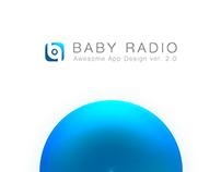 BABY RADIO — APP / DEVICE — CONCEPT