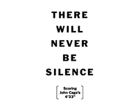 There Will Never Be Silence: Scoring John Cage's 4'33""