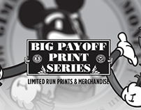 Big Payoff print series