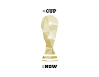 The Cup is Now