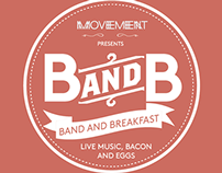 Band and Breakfast