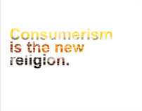 Consumerism is the new Religion