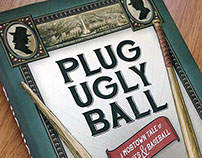 Plug Ugly Ball Book Cover Design and Illustration