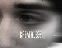Breathless [Video Making]