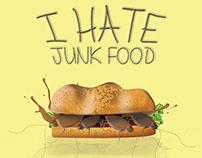 I HATE JUNK FOOD