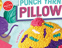 Punch Yarn Pillow Kit Design, KLUTZ & Scholastic Books