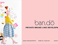 Private Brand Line Development // Ban.do