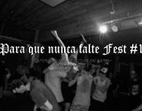 Para que nunca falte Fest #1.| Enero de 2017.